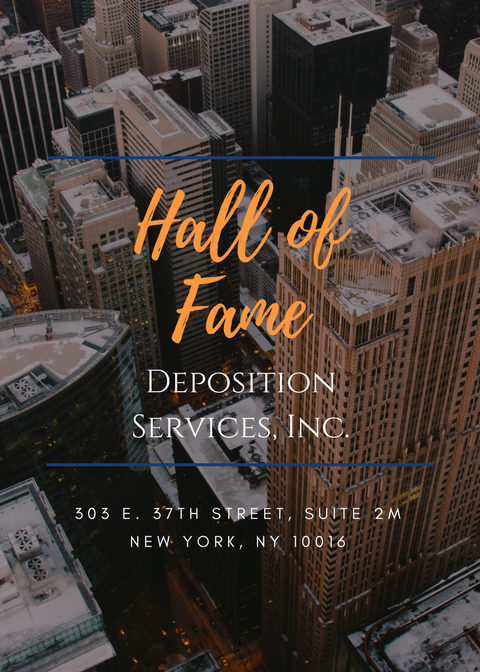 Hall of Fame Deposition Services, Inc.